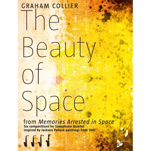 ADVANCE MUSIC COLLIER G. - THE BEAUTY OF SPACE - 4 SAXOPHONES (AATBAR)