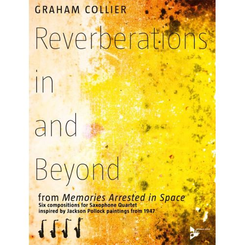 ADVANCE MUSIC COLLIER G. - REVERBERATIONS IN AND BEYOND - 4 SAXOPHONES (AATBAR)