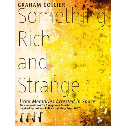 ADVANCE MUSIC COLLIER G. - SOMETHING RICH AND STRANGE - 4 SAXOPHONES (AATBAR)