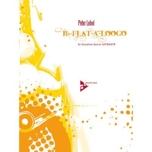 ADVANCE MUSIC LEHEL P. - BB-FLAT-A-LOOGO - 4 SAXOPHONES (SATBAR/AATBAR)