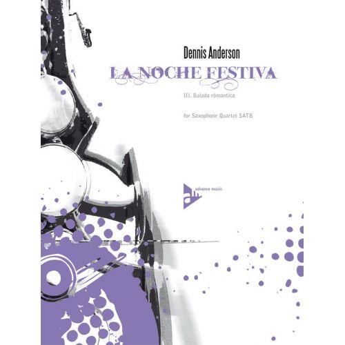 ADVANCE MUSIC ANDERSON D.C.. - LA NOCHE FESTIVA - 4 SAXOPHONES (SATB)