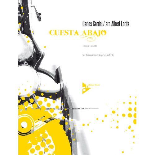 ADVANCE MUSIC GARDEL C. - CUESTA ABAJO - 4 SAXOPHONES (AATBAR)