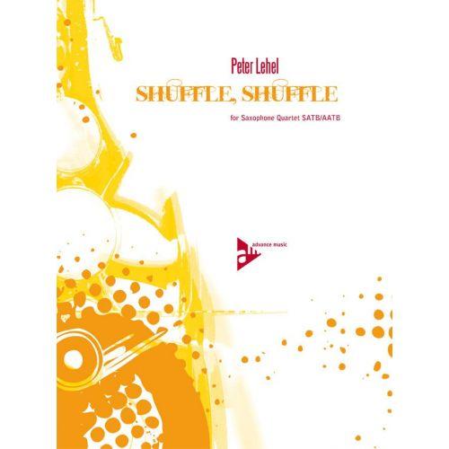 ADVANCE MUSIC LEHEL P. - SHUFFLE, SHUFFLE - 4 SAXOPHONES (SATBAR/AATBAR)