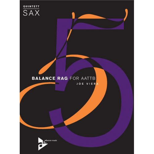 ADVANCE MUSIC VIERA J. - BALANCE RAG - 5 SAXOPHONES