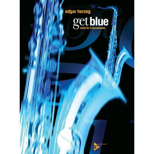 ADVANCE MUSIC HERZOG E. - GET BLUE - 5 SAXOPHONES (AATTBAR)