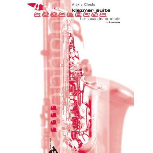 ADVANCE MUSIC CIESLA A. - KLEZMER SUITE - 4 SAXOPHONES