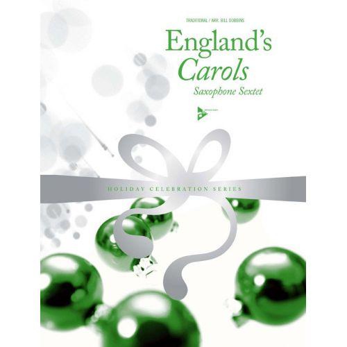 ADVANCE MUSIC DOBBINS B. - ENGLAND'S CAROLS - 6 SAXOPHONES (SAATTBAR)