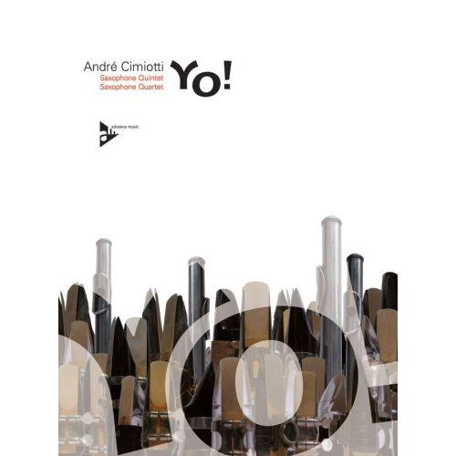 ADVANCE MUSIC CIMIOTTI A. - YO! - 4-5 SAXOPHONES (A(S)ATTB)