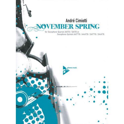 ADVANCE MUSIC CIMIOTTI A. - NOVEMBER SPRING - 4 OR 5 SAXOPHONES