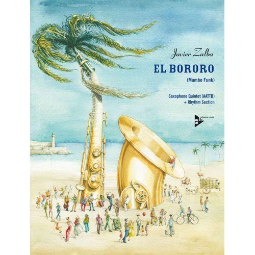 ADVANCE MUSIC ZALBA J. - EL BORORO - 5 SAXOPHONES (AATTB)