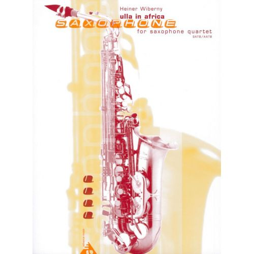 ADVANCE MUSIC WIBERNY H. - ULLA IN AFRICA - 4 SAXOPHONES (SATBAR/AATBAR)