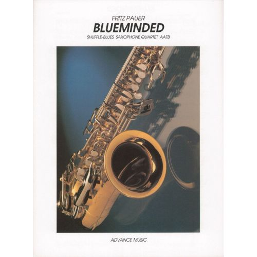 ADVANCE MUSIC PAUER F. - BLUEMINDED - 4 SAXOPHONES (AATBAR)