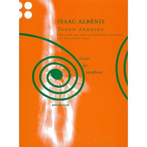 ADVANCE MUSIC ALBENIZ ISAAC - TANGO ANDALUZ - QUATUOR DE SAXOPHONE
