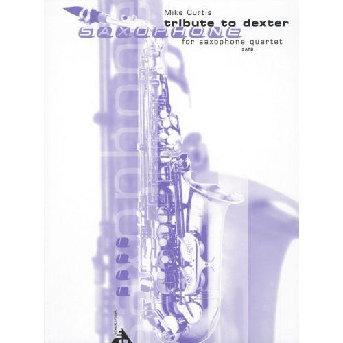ADVANCE MUSIC CURTIS M. - TRIBUTE TO DEXTER - 4 SAXOPHONES (SATB)
