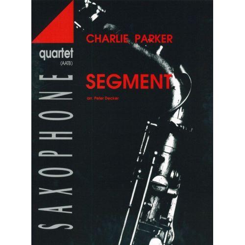 ADVANCE MUSIC PARKER C. - SEGMENT - 4 SAXOPHONES (AATBAR)