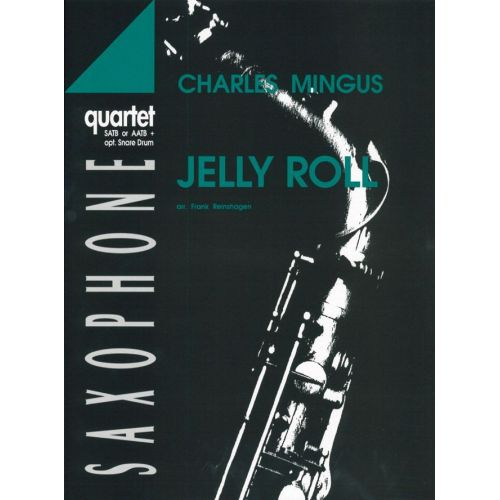 ADVANCE MUSIC MINGUS C. - JELLY ROLL - 4 SAXOPHONES (SATB/AATB)