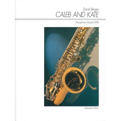 ADVANCE MUSIC BERGER D. - CALEB AND KATE - 4 SAXOPHONES (SATBAR)