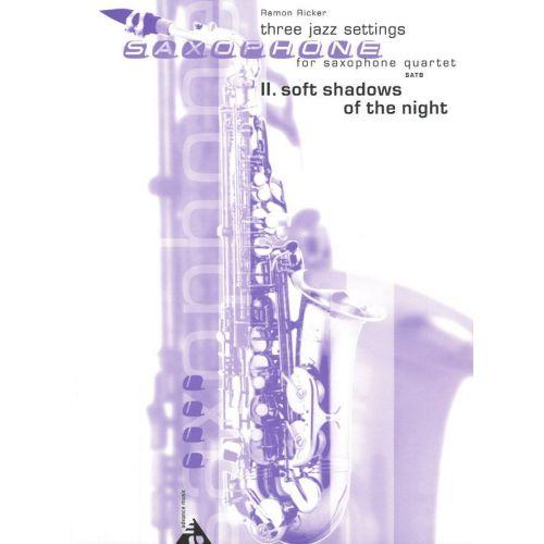 ADVANCE MUSIC RICKER R. - SOFT SHADOWS OF THE NIGHT - 4 SAXOPHONES (SATB)