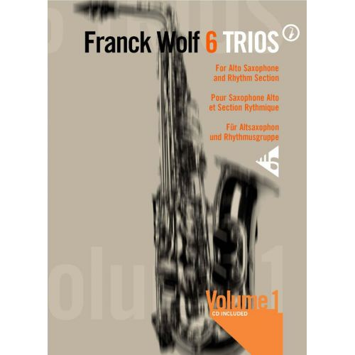 ADVANCE MUSIC WOLF F. - 6 TRIOS VOL. 1 - 3 ALTO SAXOPHONE AND RHYTHM SECTION