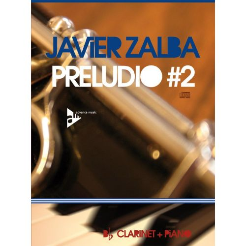 ADVANCE MUSIC ZALBA J. - PRELUDIO #2 - CLARINET AND PIANO
