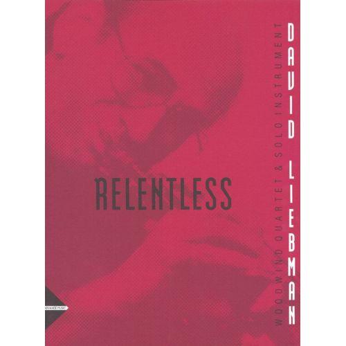 ADVANCE MUSIC LIEBMAN D. - RELENTLESS - WOODWIND-QUARTETT AND SOLO-INSTRUMENT
