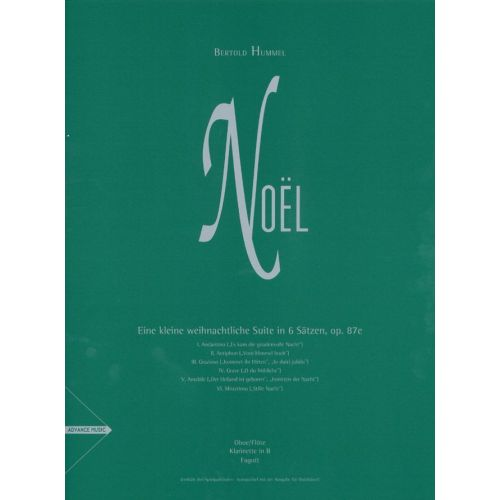 ADVANCE MUSIC HUMMEL B. - NOEL - WOODWINDS (OBOE/FLUTE, CLARINET IN BB, BASSOON)