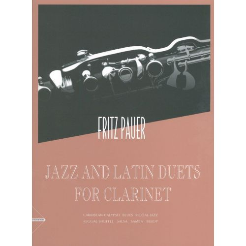 ADVANCE MUSIC PAUER FRITZ - JAZZ AND LATIN DUETS FOR CLARINET