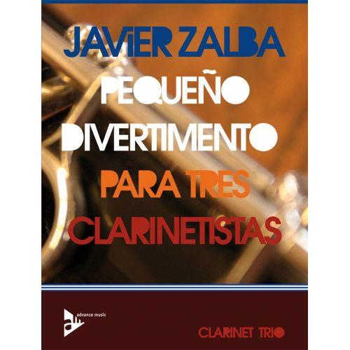 ADVANCE MUSIC ZALBA J. - PEQUEÑO DIVERTIMENTO PARA TRES CLARINETISTAS - 3 CLARINETTES