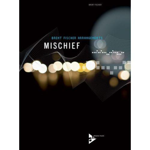 ADVANCE MUSIC FISCHER B. - MISCHIEF - COMBO