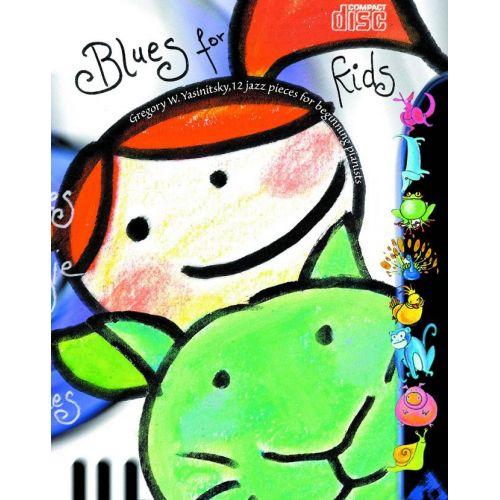 ADVANCE MUSIC YASINITSKY G. - BLUES FOR KIDS - PIANO