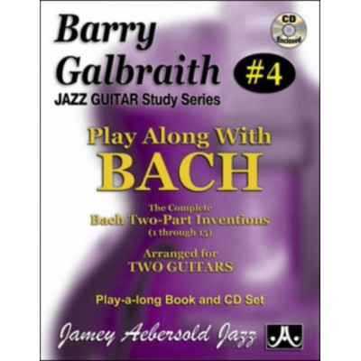 AEBERSOLD GALBRAITH B. - PLAY ALONG WITH BACH + CD - GUITARE