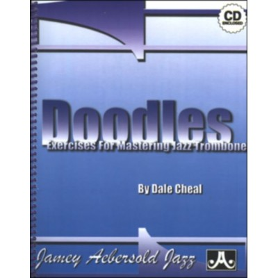 AEBERSOLD DALE C. - DOODLES - EXERCISES AND ETUDES FOR MASTERING TROMBONE + CD