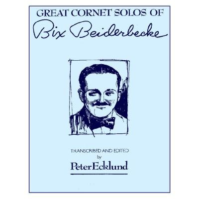 CHARLES COLIN MUSIC BIX BEIDERBECKE GREAT CORNET SOLOS