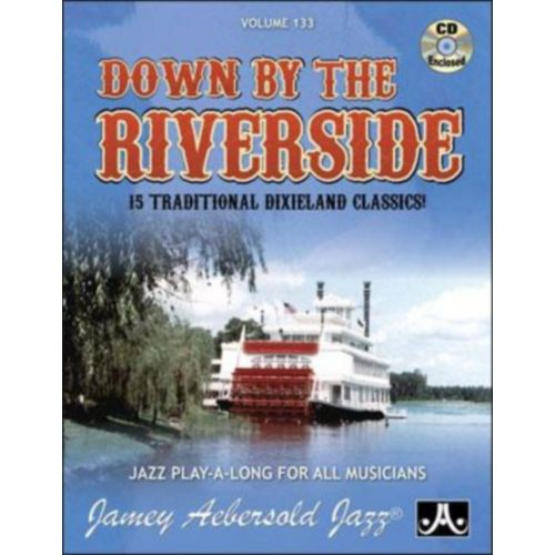 AEBERSOLD AEBERSOLD N°0133 - DOWN BY THE RIVERSIDE + CD