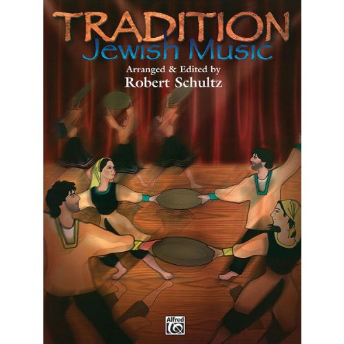 ALFRED PUBLISHING SCHULTZ ROBERT - TRADITION: JEWISH MUSIC - PIANO