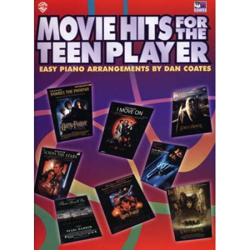 MUSIC SALES COATES DAN - MOVIE HITS FOR THE TEEN PLAYER - PVG