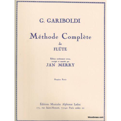 LEDUC GARIBOLDI GIUSEPPE - METHODE COMPLETE DE FLUTE VOL.1