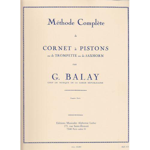 LEDUC BALAY GUILLAUME - METHODE COMPLETE DE CORNET A PISTONS VOL.1
