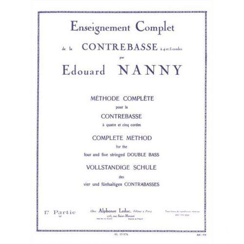 LEDUC NANNY EDOUARD - METHODE COMPLETE POUR LA CONTREBASSE VOL.1