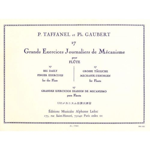 LEDUC TAFFANEL PAUL/GAUBERT PHILIPPE - 17 GRANDS EXERCICES JOURNALIERS DE MECANISME POUR FLUTE