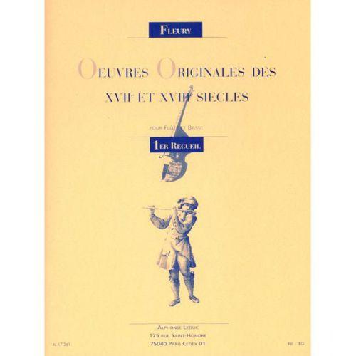 LEDUC FLEURY L. - OEUVRES ORIGINALES DES XVIIE ET XVIIIE SIECLES (1er RECUEIL)