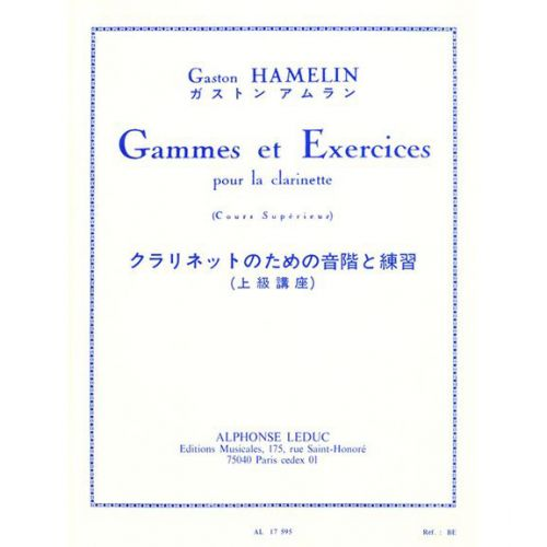 LEDUC HAMELIN GASTON - GAMMES ET EXERCICES - CLARINETTE
