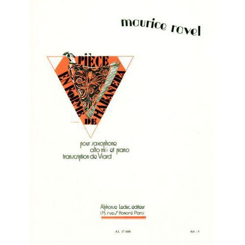 LEDUC RAVEL M. - PIECE EN FORME DE HABANERA - SAXOPHONE ALTO ET PIANO