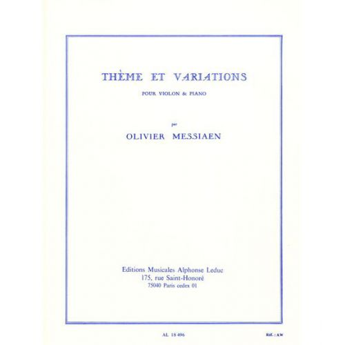 LEDUC MESSIAEN O. - THEME ET VARIATIONS - VIOLON ET PIANO