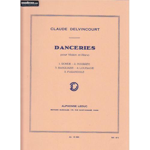 LEDUC DELVINCOURT CLAUDE - DANCERIES - VIOLON ET PIANO