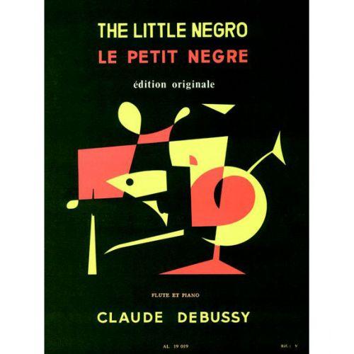 LEDUC DEBUSSY CLAUDE - LE PETIT NEGRE - FLUTE, PIANO