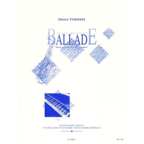 LEDUC TOMASI HENRI - BALLADE - SAXOPHONE, PIANO