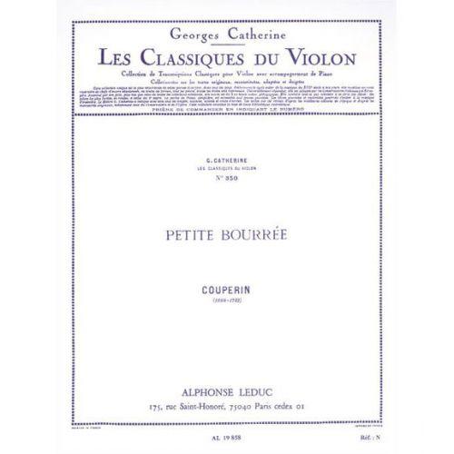 LEDUC COUPERIN FRANÇOIS - PETITE BOURREE - VIOLON, PIANO