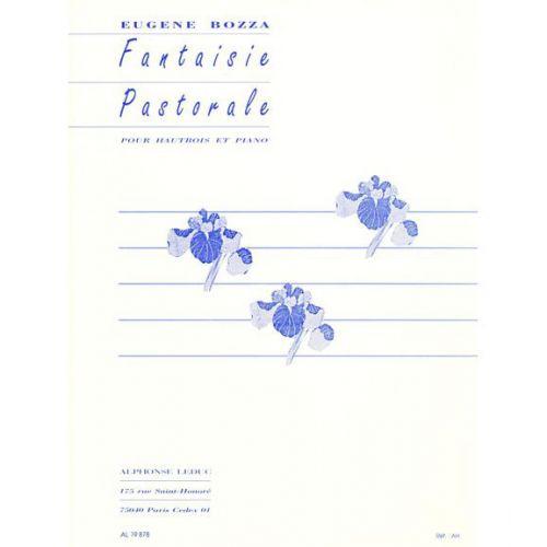 LEDUC BOZZA EUGENE - FANTAISIE PASTORALE - HAUTBOIS & PIANO