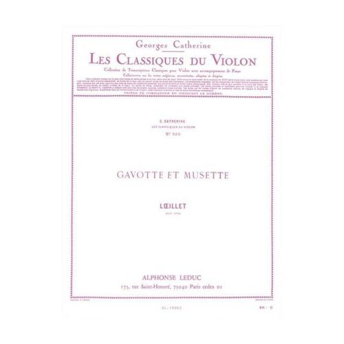 LEDUC LOEILLET/CATHERINE - GAVOTTE ET MUSETTE - CLASSIQUE VIOLON N°373